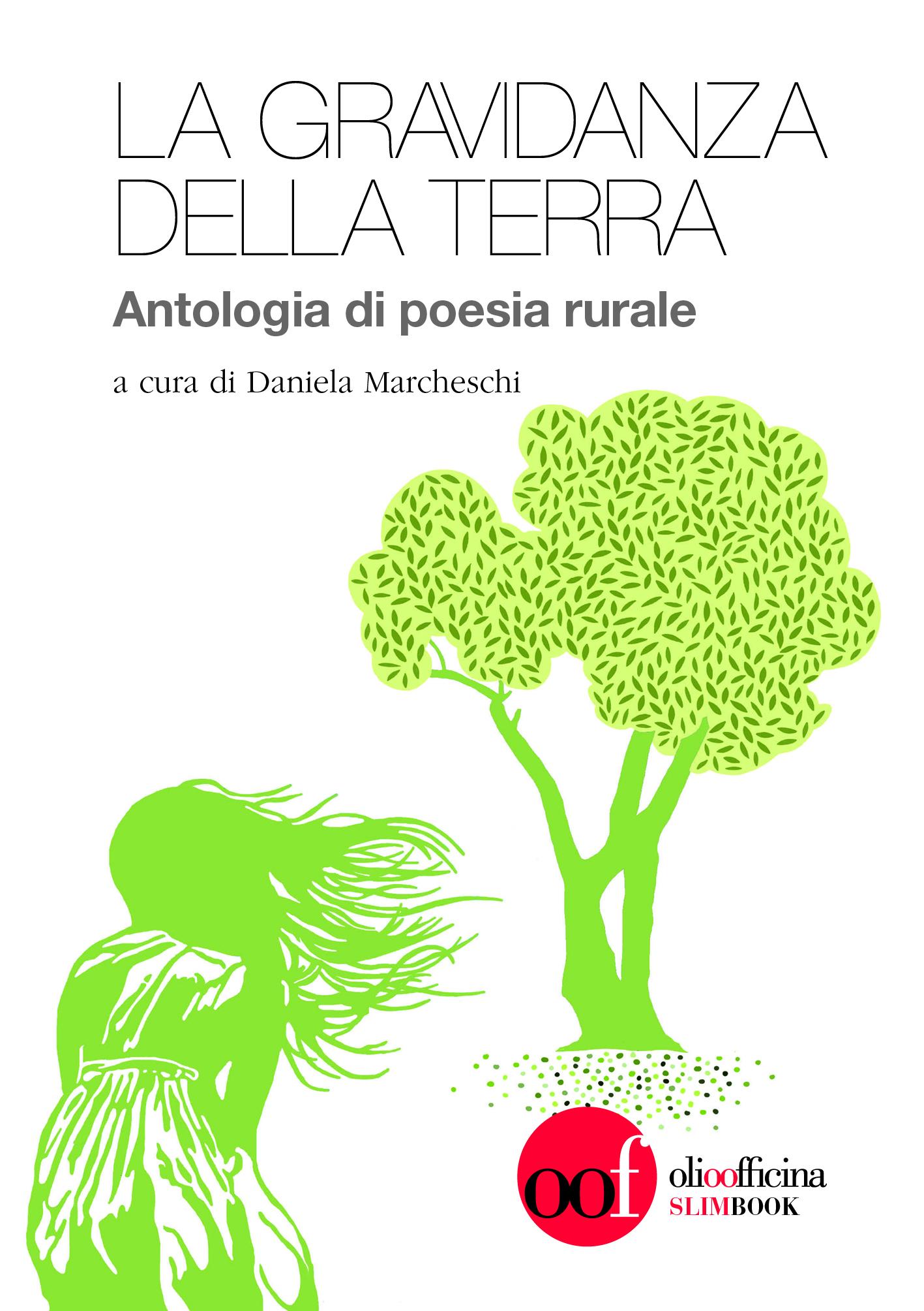 La gravidanza della Terra. Poesie per il  mondo rurale