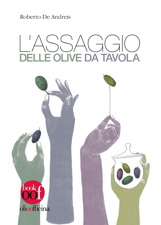 L'assaggio delle olive da tavola