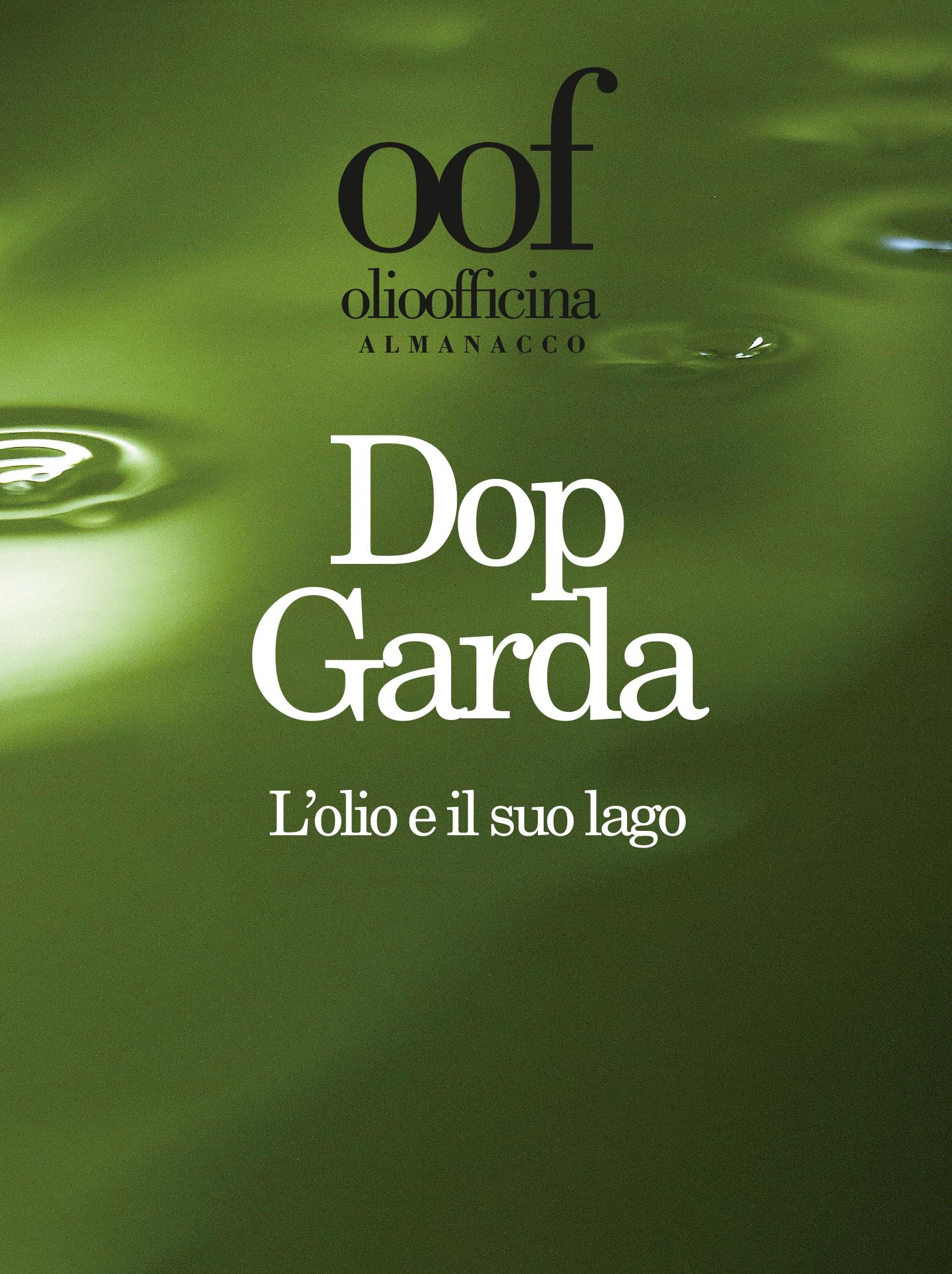 Dop Garda. L'olio e il suo lago