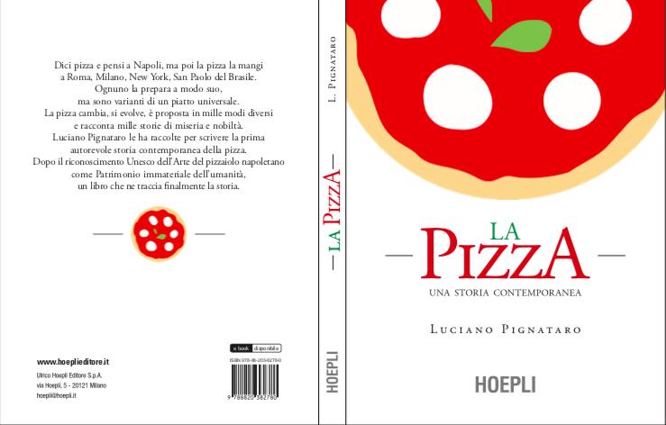 Consigli di lettura: La pizza. Una storia contemporanea, di Luciano Pignataro