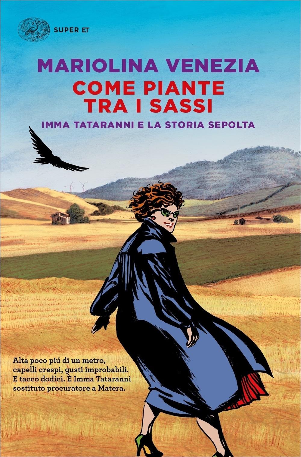 Invito alla lettura: Come piante tra i sassi, di Mariolina Venezia