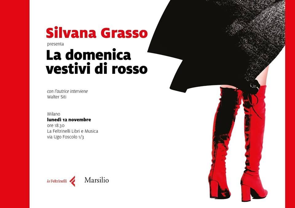 La domenica vestivi di rosso, romanzo di Silvana Grasso, sarà presentato a Milano il 12 novembre