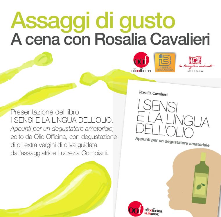 Presentazione, con cena con l'autore, del libro I sensi e la lingua dell'olio di Rosalia Cavalieri