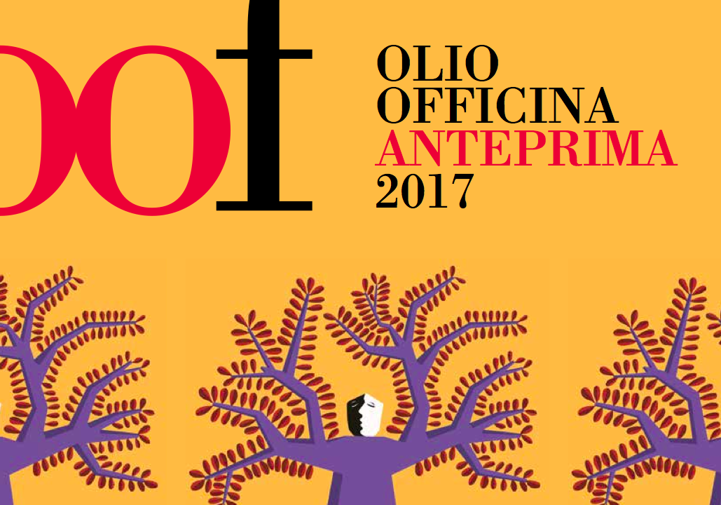 Olio Officina Anteprima 2017
