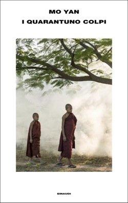 Il libro della settimana: I quarantuno colpi, di Mo Yan