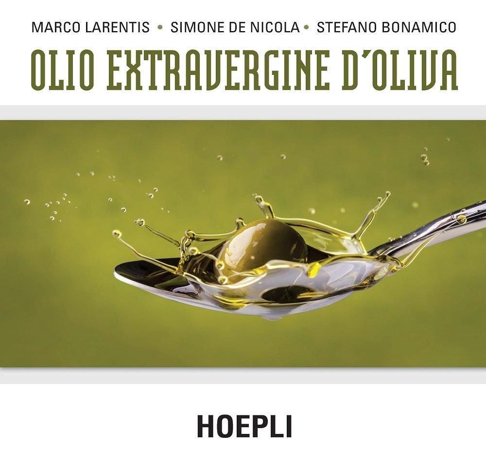 Tre autori per un libro. Protagonista l'olio extra vergine di oliva