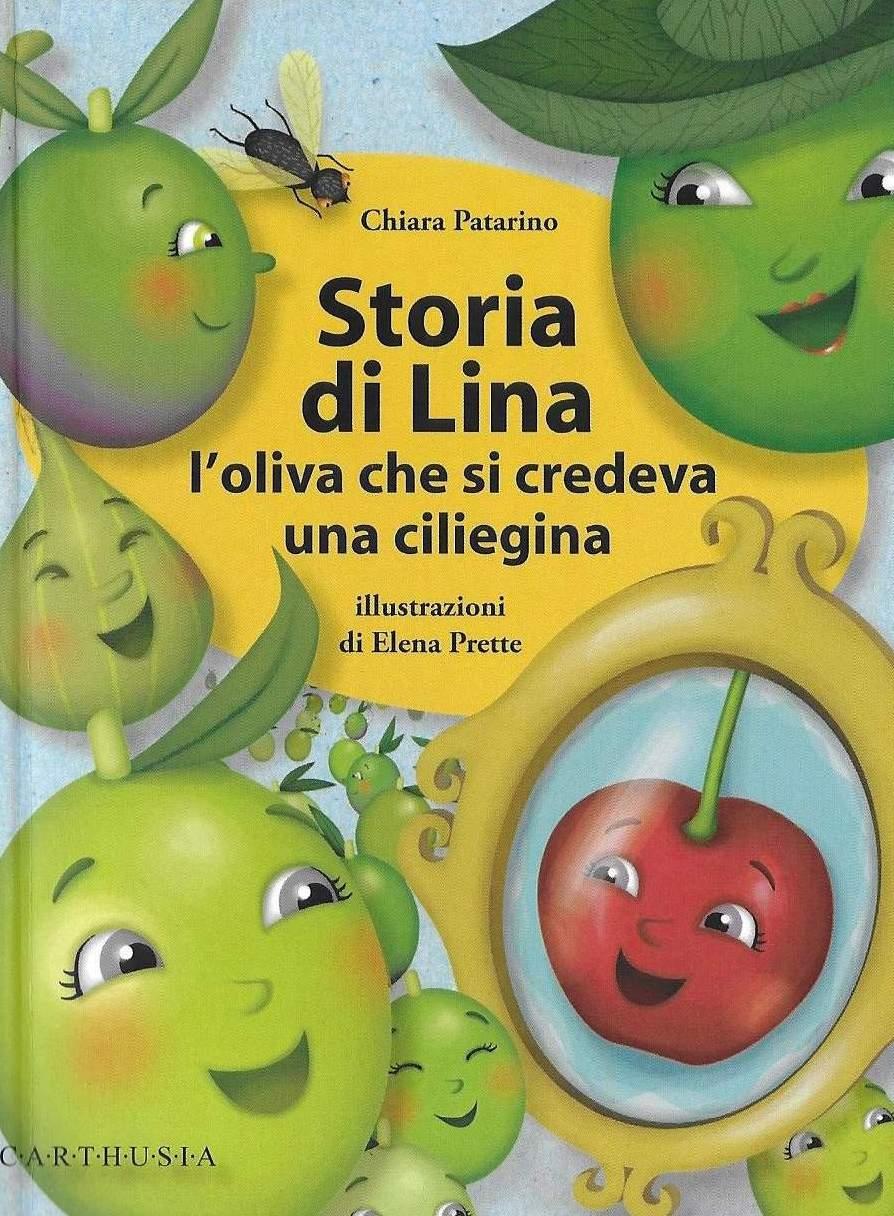 Storia dell'oliva Lina