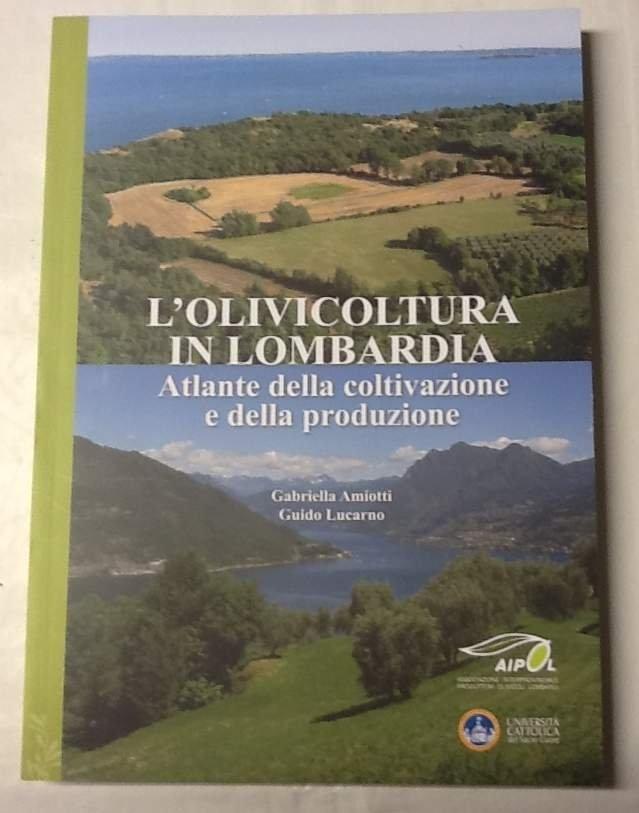 L'olivicoltura in Lombardia