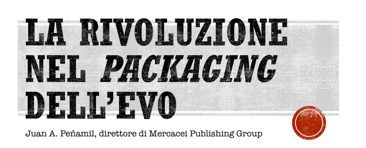 La rivoluzione nel packaging