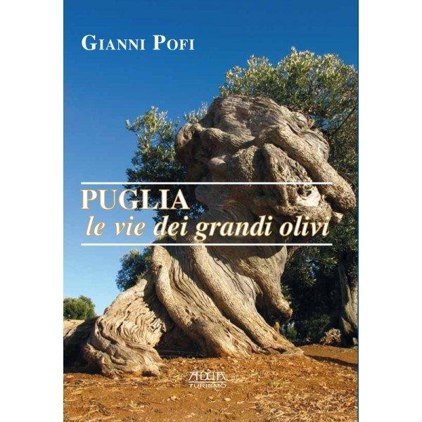 Le vie dei grandi olivi di Puglia