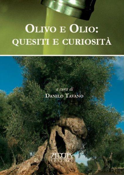 Olivo e olio: quesiti e curiosità