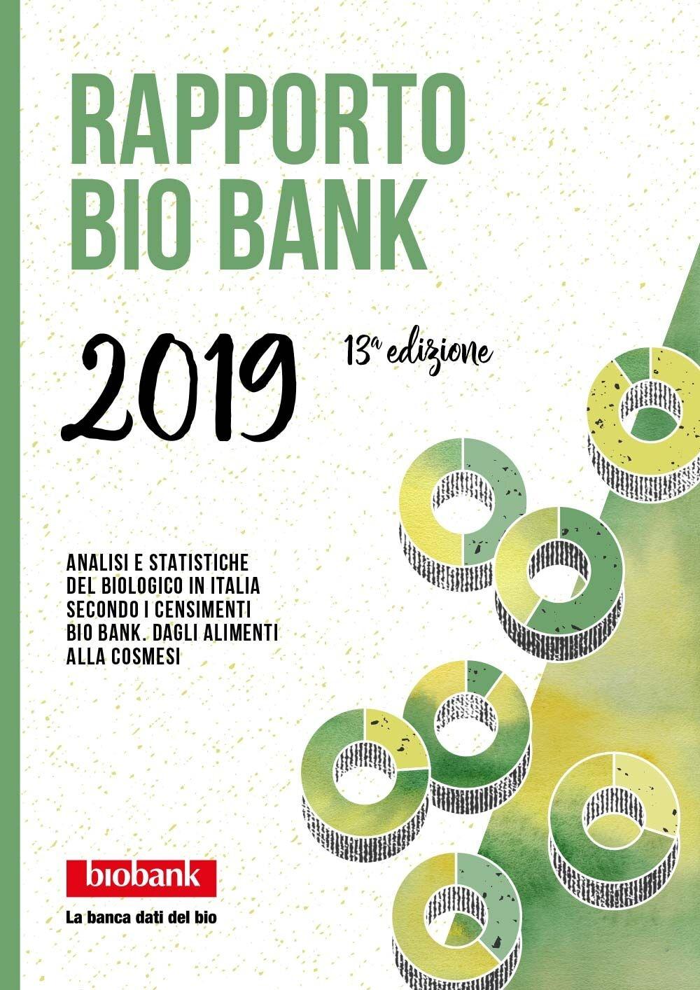 Rapporto Bio Bank 2019: nel cambiamento del mercato, il bio cresce