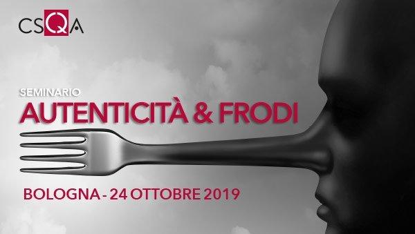 Frodi alimentari, nuovi sistemi di prevenzione a difesa dei consumatori e del made in Italy