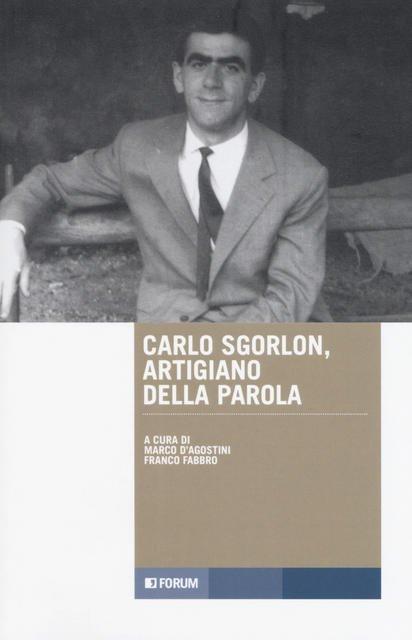 Il Friuli favoloso e misterioso di Sgorlon