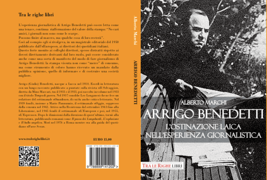 Arrigo Benedetti. L'ostinazione laica