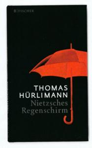 L'ombrello di Nietzsche di Thomas Hϋrlimann