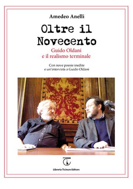 Oltre il Novecento. Guido Oldani e il Realismo Terminale