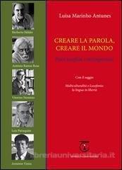 Luísa Marinho Antunes: Creare la parola, creare il mondo