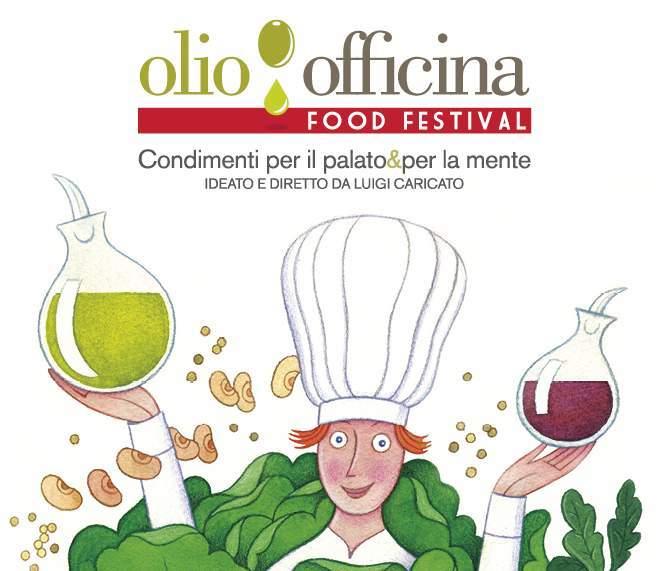 Olio Officina Food Festival, domani conferenza stampa di presentazione