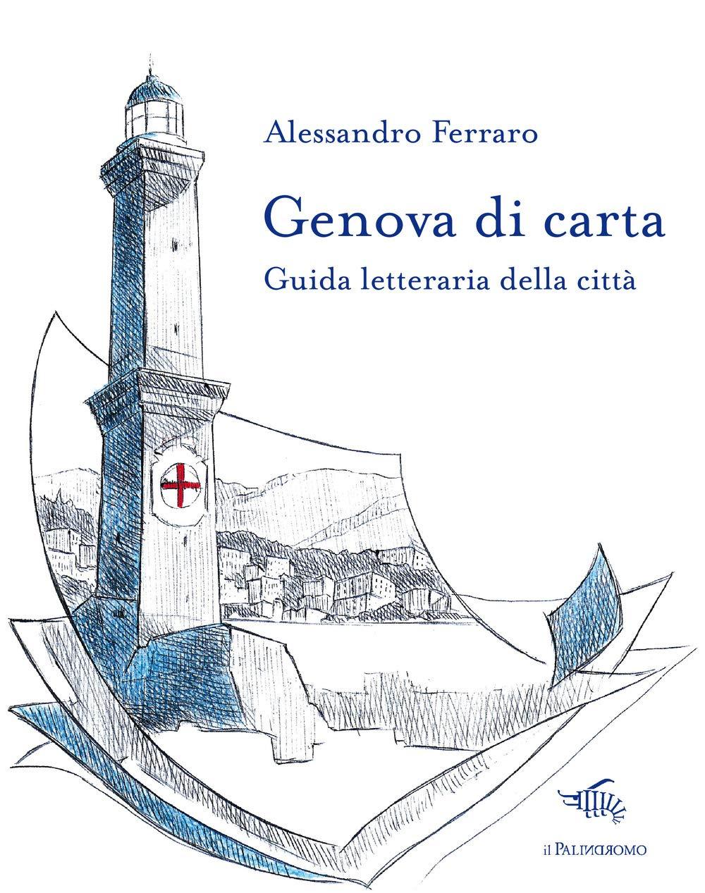 Una guida letteraria alla città di Genova