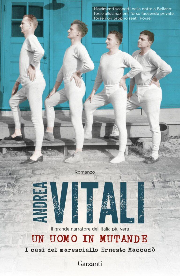 """""""Un uomo in mutande"""", è un vero invito alla lettura. Intervista ad Andrea Vitali"""