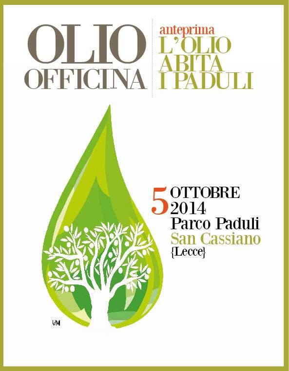 Olio Officina Anteprima 2014 nel Salento