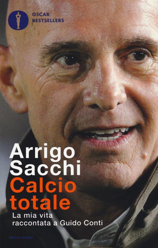 Quelle volte che incontrai Arrigo Sacchi  per scrivere la sua biografia