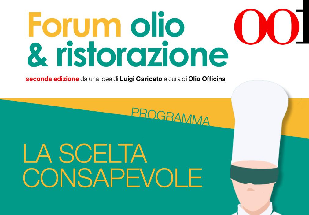 Olio & Ristorazione. Il programma