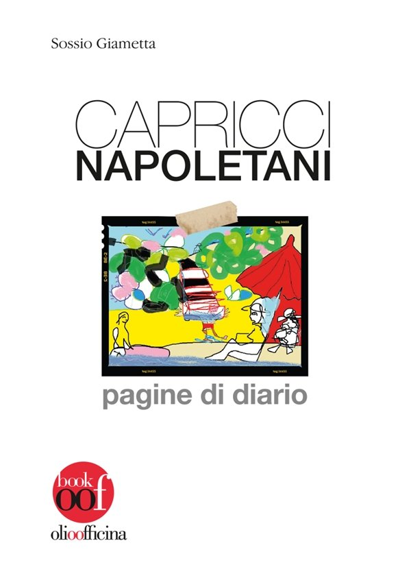 Consiglio di lettura: Capricci napoletani, di Sossio Giametta
