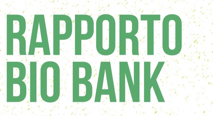 Disponibile il Rapporto Bio Bank 2018: sempre più bio a tavola, vola la cosmesi bio