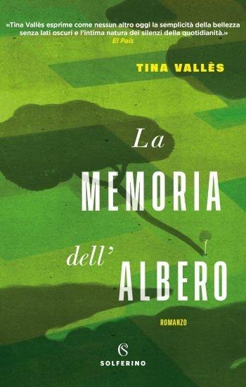 Invito alla lettura: La memoria dell'albero, di Tina Vallès