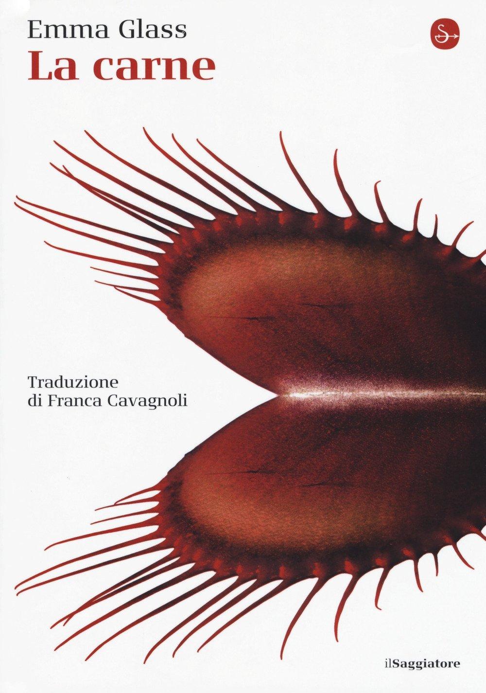 Invito alla lettura: di Emma Glass, per le edizioni il Saggiatore, il volume La carne
