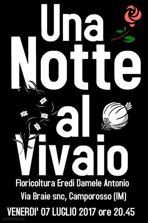 Una notte al vivaio, la prima edizione a Camporosso, in Liguria