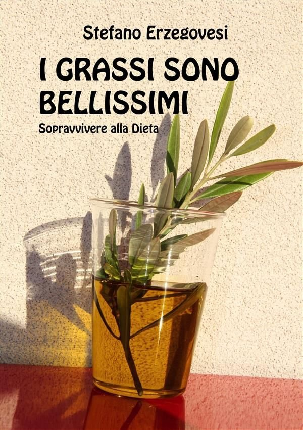 Il libro della settimana: I grassi sono bellissimi, di Stefano Erzegovesi