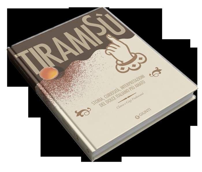 Tutta la verità sul Tiramisu nel libro di Clara e Gigi Padovani