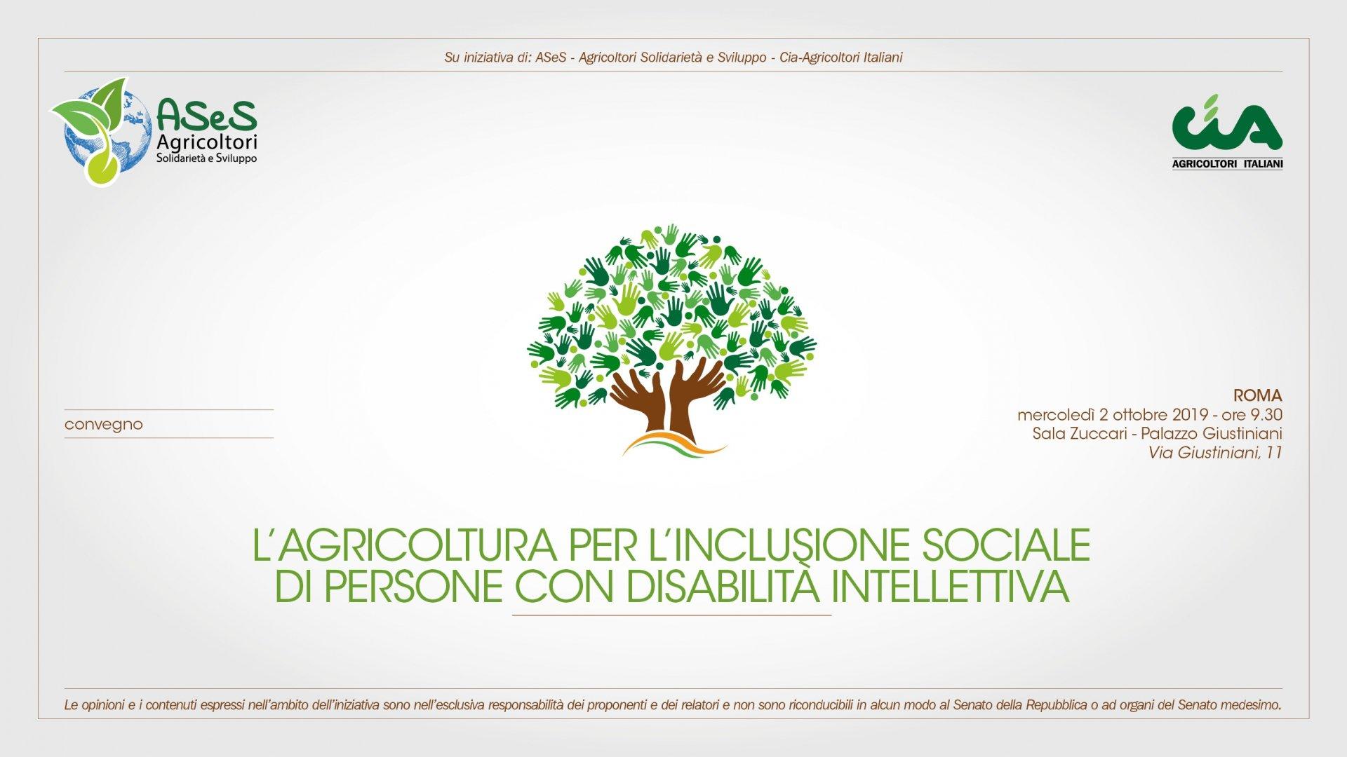 Agricoltura, al Senato della Repubblica un convegno per l'inclusione sociale di persone con disabilità intellettiva