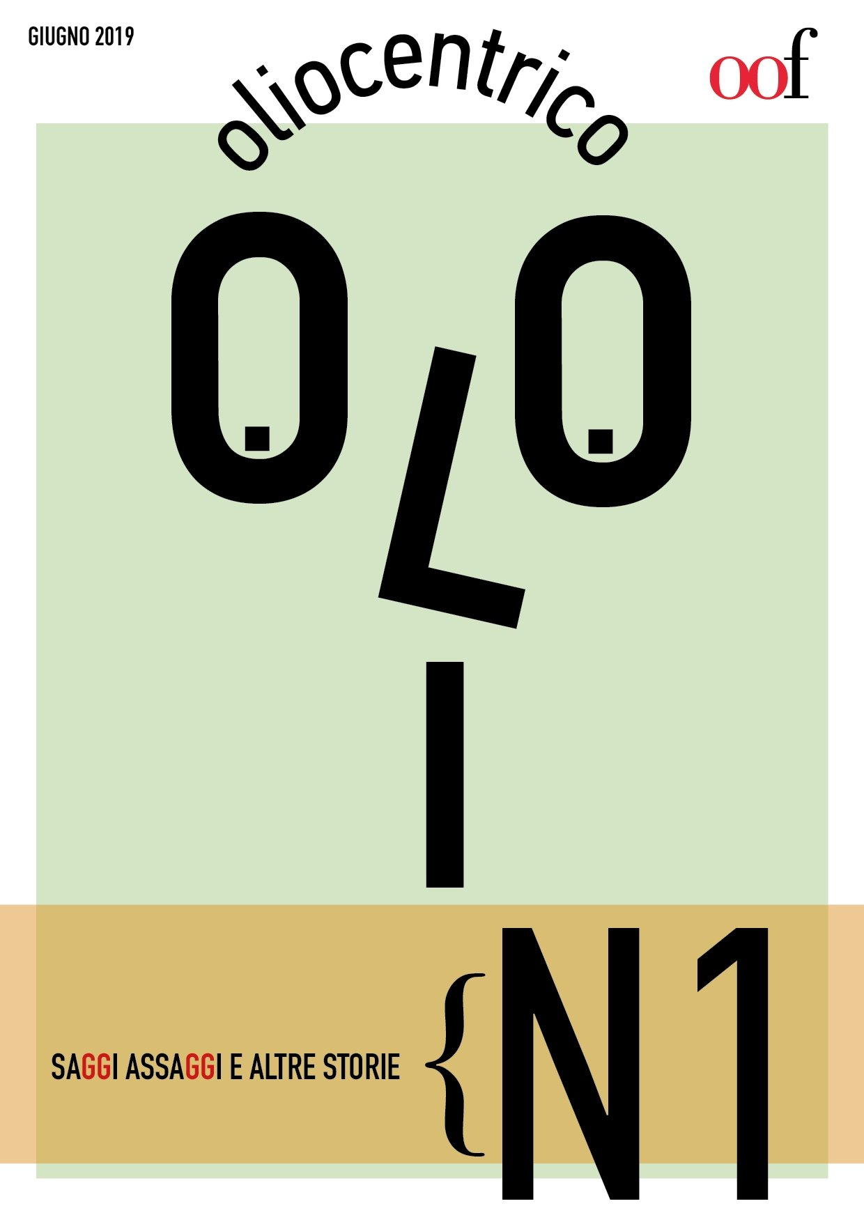 Il primo numero di Oliocentrico per chi sbadatamente non lo avesse ancora letto
