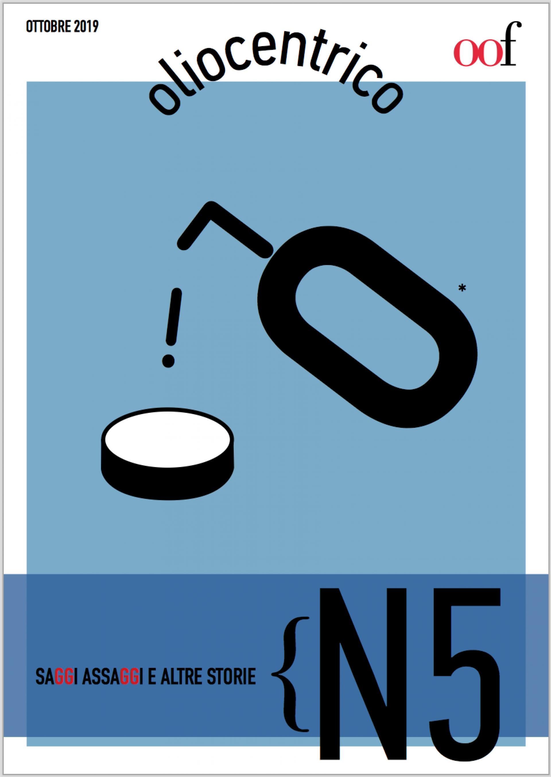 Oliocentrico N. 5