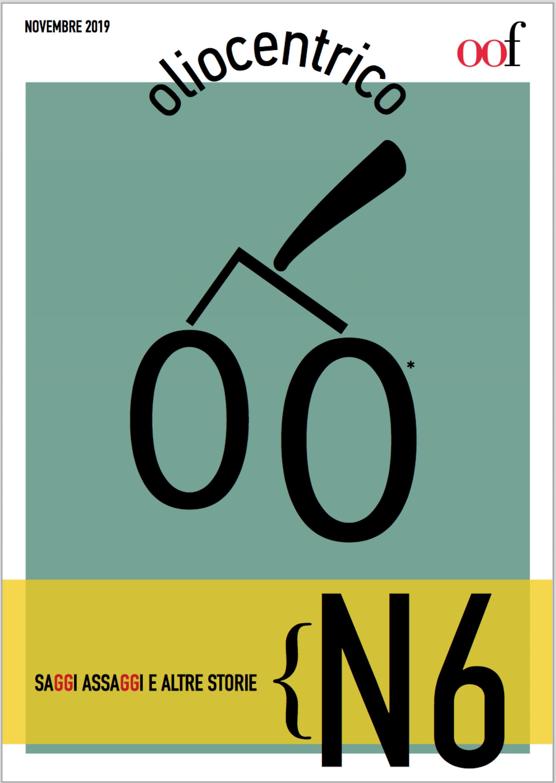 Oliocentrico N. 6