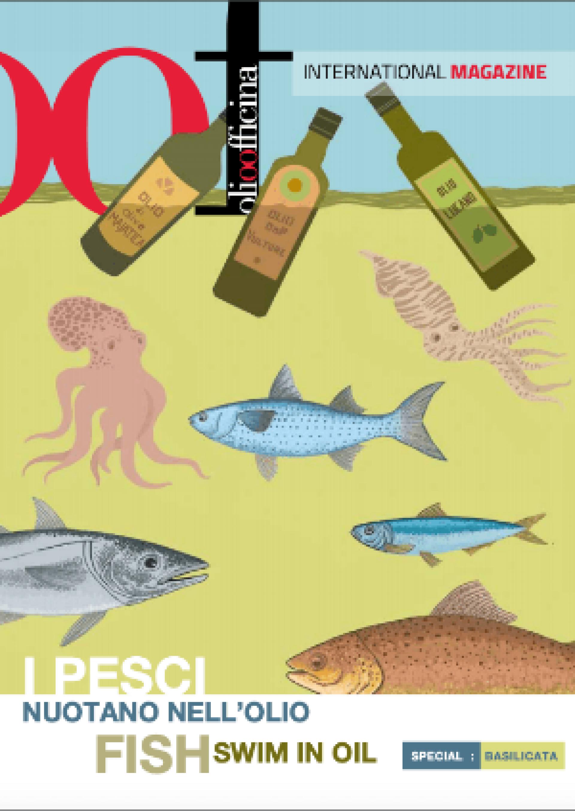I pesci nuotano nell'olio / Fish swim in oil - Special Basilicata