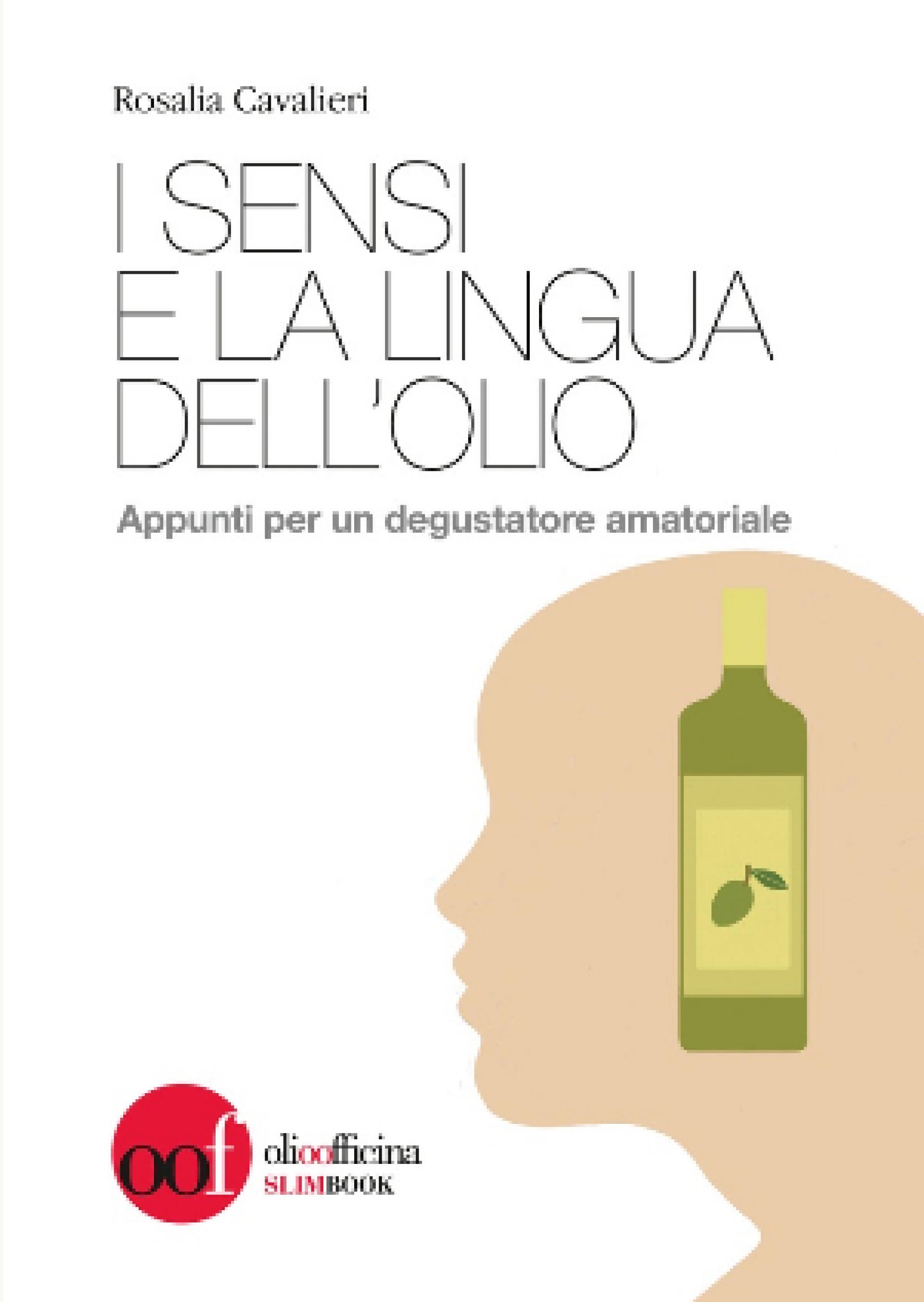I sensi e la lingua dell'olio